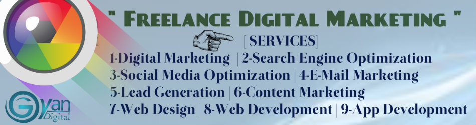 #Freelance #Digital #Marketing | Freelance Digital Marketing Expert | GYANDMC.IN