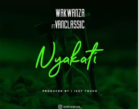 Download Audio | Wakwanza ft VanClassic - Nyakati