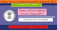 Public Service Commission Recruitment 2017–Judicial Service Exam 2017
