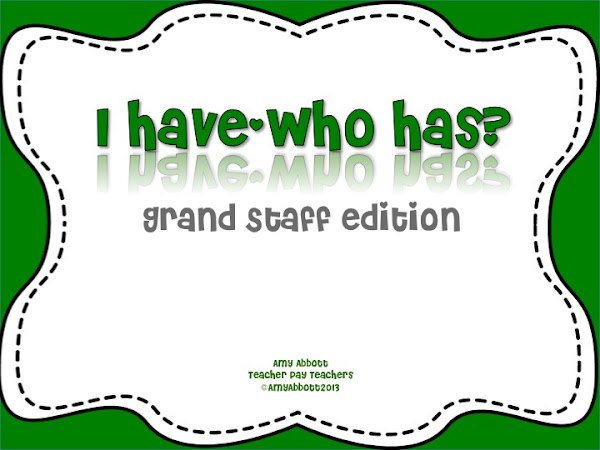 """I Have/Who Has?"": Grand Staff Edition"
