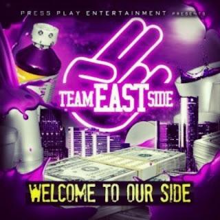 Free team eastside mixtapes @ datpiff. Com.