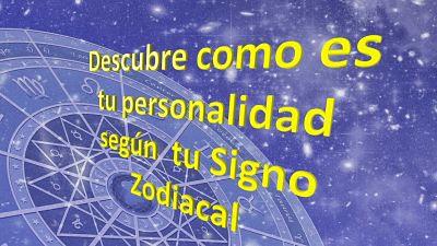 ▷  Personalidad y consejos  según los  Signos Zodiacales
