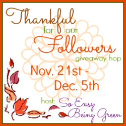 $25 Gift Card to Happy Green Baby ~ Thankful for Our Followers Giveaway Hop #Thankful4You ~ Ends 12/5