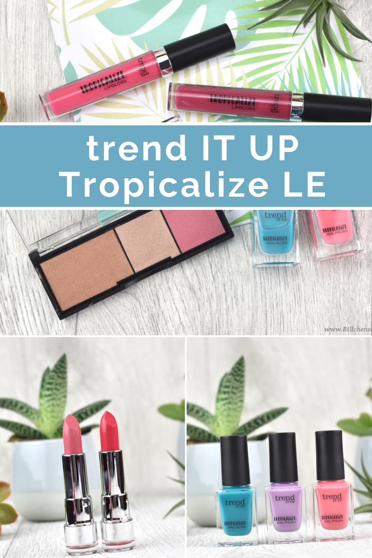 trend IT UP - Tropicalize Limited Edition - Review & Swatches