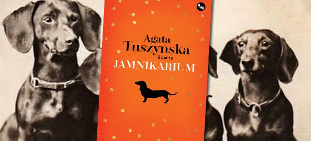 """""""Jamnikarium"""" - proponują Agata Tuszyńska oraz wydawnictwo MG"""