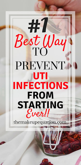 The Number One Best Way To Prevent UTI Infections From Starting