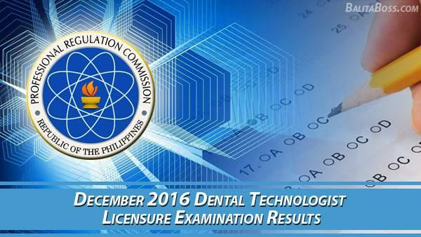 Dental Technologist December 2016 Board Exam Results