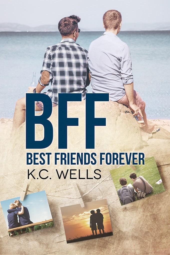 """Libri in uscita: """"BFF - Best Friends Forever"""" di K.C. Wells"""
