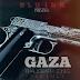 NEW audio - Kaligraph Jones - Gaza | Mp3 Download