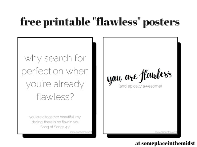 "free printable ""flawless"" posters"
