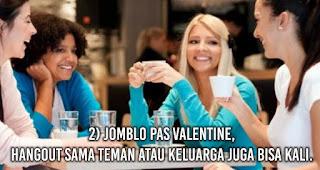 Jomblo Pas Valentine, Hangout Sama Teman Atau Keluarga Juga Bisa Kali