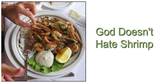 Does God Hate Shrimp? Understanding laws in Old and New Testaments