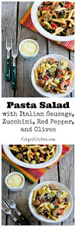 Pasta Salad Recipe with Italian Sausage, Zucchini, Red Pepper, and Olives [from KalynsKitchen.com]