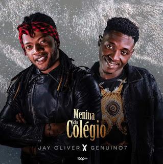 Jay Oliver Feat  Genuino7 - Menina Do Colégio