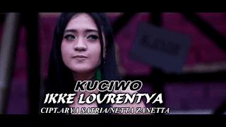 Lirik Lagu Kuciwo - Ikke Lourentya