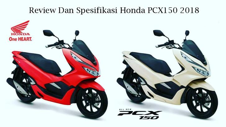 Review Dan Spesifikasi Honda PCX150 2018