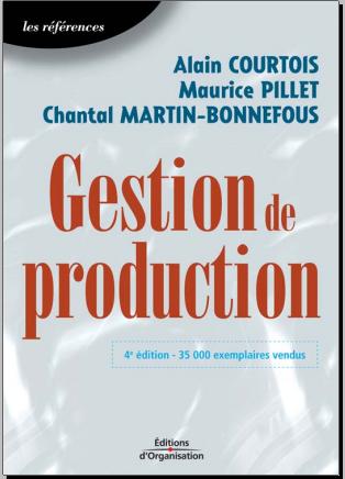 Livre : Gestion de production -  Alain Courtois, Editions d'Organisation