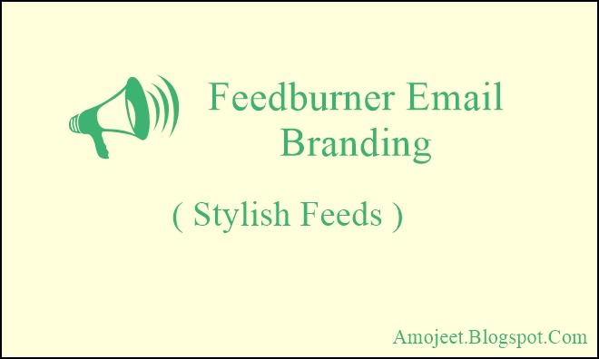 Blog-Ki-Feedburner-Email-Branding-Kaise-Kare