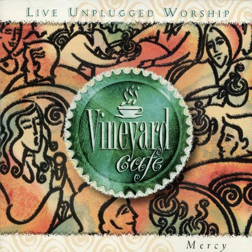 Vineyard Cafe-Vol 2-Mercy-