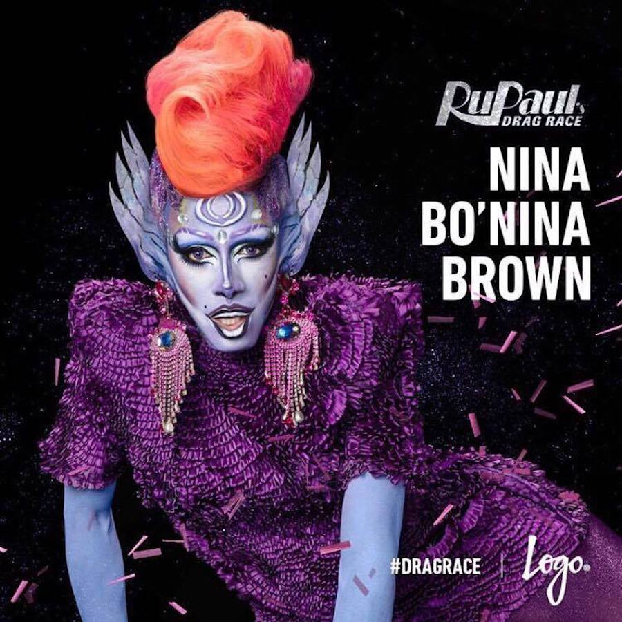 LEO KLEIN - SHANTAY, YOU STAY! SASHAY AWAY! A 9ª TEMPORADA DE RUPAUL'S DRAG RACE ESTÁ CHEGANDO - NINA BO'NINA BROWN