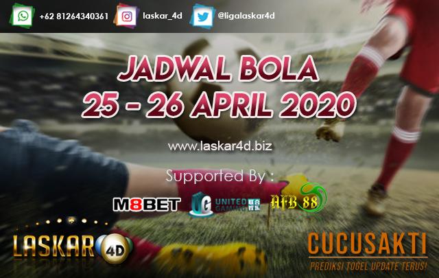 JADWAL BOLA JITU TANGGAL 25 – 26 APRIL 2020