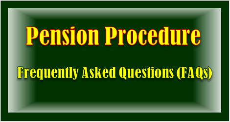 pension-procedure-frequently-asked-questions