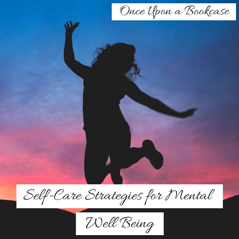 Self Care Strategies for Mental Well Being