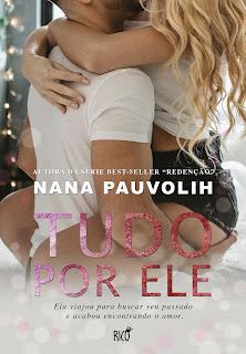 Tudo por ele - Nana Pauvolih - PDF