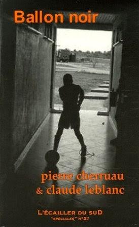 Ballon noir - Pierre Cherruau,Claude Leblanc