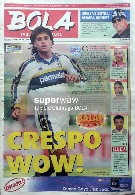 Tabloid BOLA: CRESPO WOW!