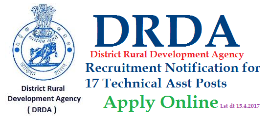 DRDA Recruitment Notification for 17 Technical Assistants Posts - Apply Online Last Date 15.04.2017 | District Rural Development Agency on behalf of Society for Rural Development Service CRD Hyderabad Seeks Online Applications from Pro Poor candidates to work as Technical Assistants in MGNEGS Scheme implemented by Rural Development Authority | The Candidates Recruited as Technical Assistants will have fixed tenure and contractual Agreement with SRDS | Fixed Payment of Rs. 12576/- drda-recruitment-notification-for-17-technical-assistants-apply-online