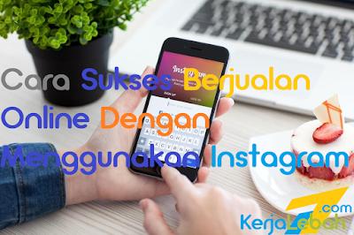 Jualan Online Menggunakan Instagram