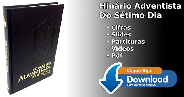 Baixar Hinário Adventista do Sétimo dia completo slides, mp3, pdf, cifras