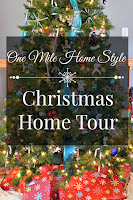 One Mile Home Style Christmas Home Tour 2015