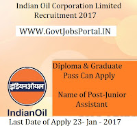 Indian Oil Corporation Limited Recruitment 2017 For Junior Assistant Post