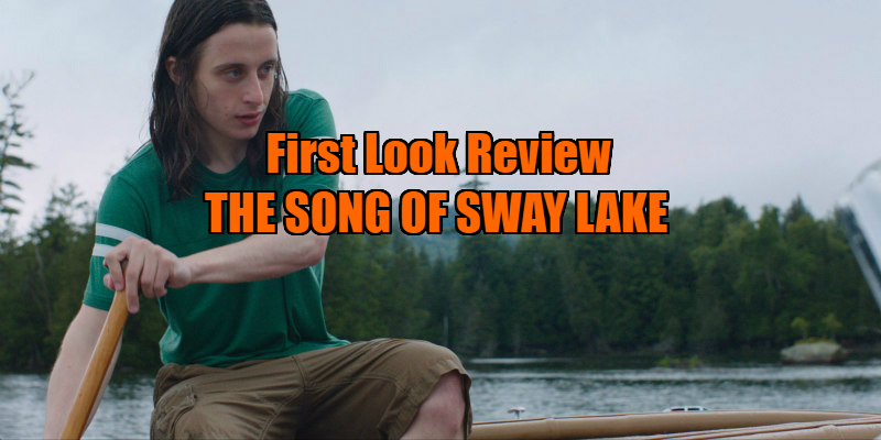 THE SONG OF SWAY LAKE review