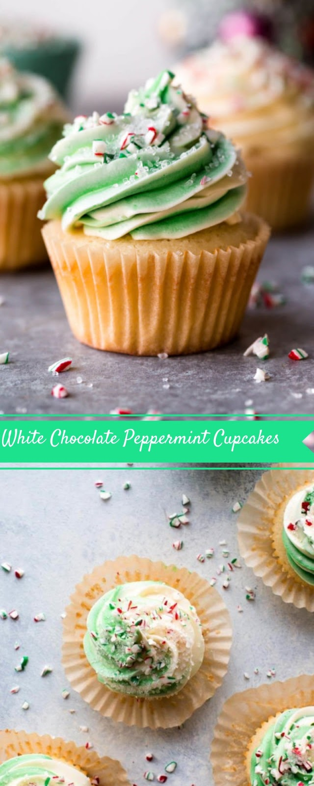 White Chocolate Peppermint Cupcakes