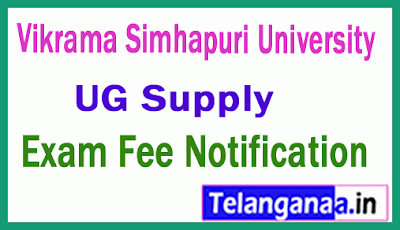 Vikrama Simhapuri University UG Supply RV Fee Notification Feb 2019