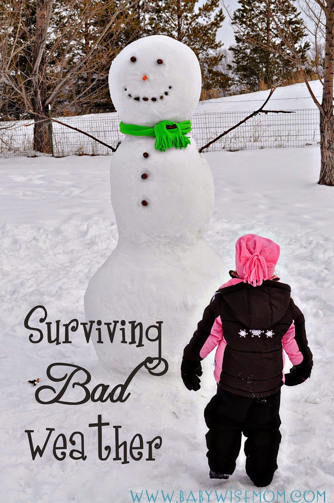 Surviving Bad Weather {With Kids}