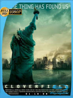 Monstruoso (Cloverfield) 2008​ HD [1080p] Latino [GoogleDrive] SilvestreHD