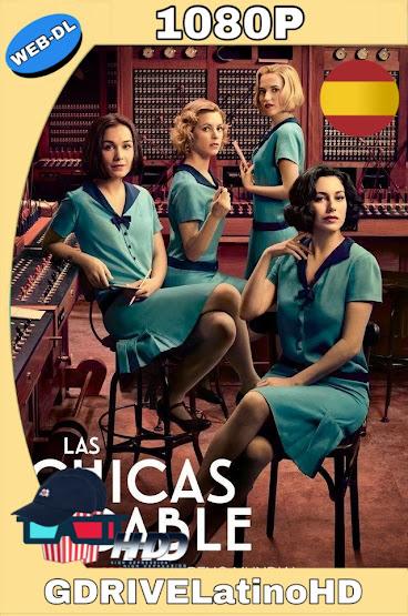 Las Chicas Del Cable Temporada 1 al 3 WEB-DL 1080p Castellano mkv