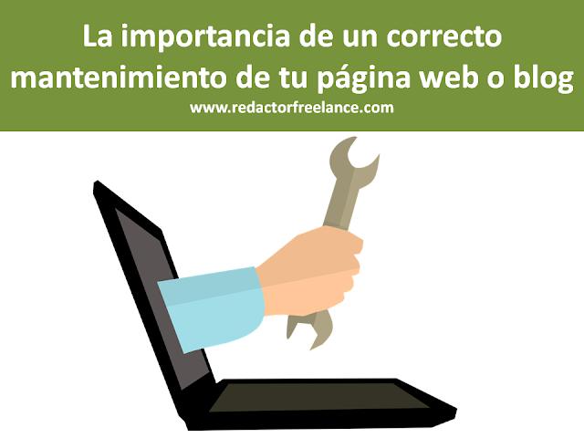 La importancia de un correcto mantenimiento de tu página web o blog