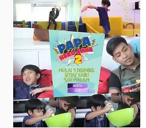 Papa Hero Saya S2 (Astro) kongsi tips parenting, panduan keibubapaan, Papa Hero Saya kisah bapa selebriti dan anak artis, gambar anak artis Malaysia