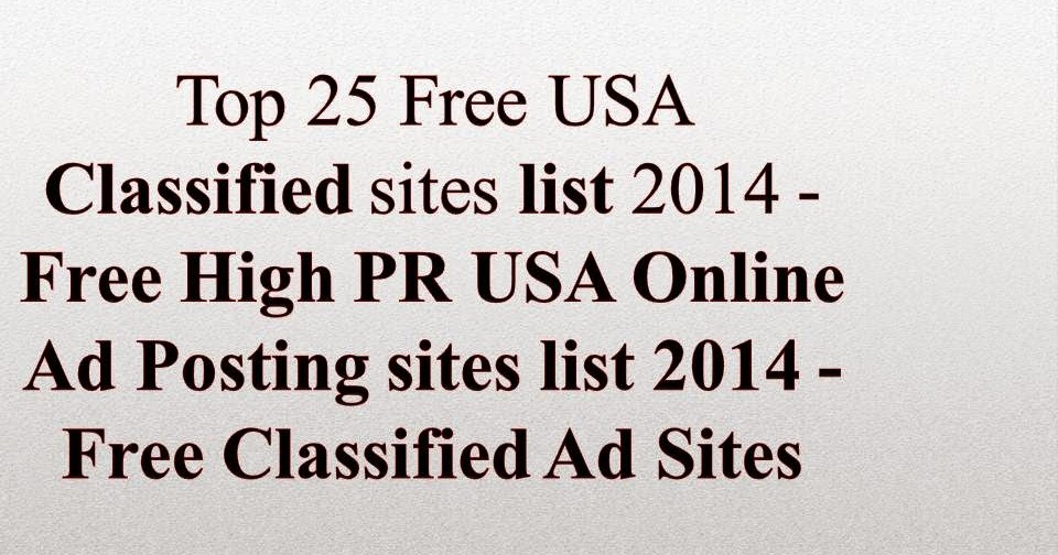 Top 25 Free USA Classified Site 2017 - Free High PR USA Online Ad
