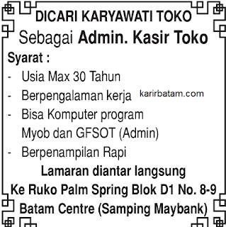 Lowongan Kerja Admin dan kasir Toko Batam Centre