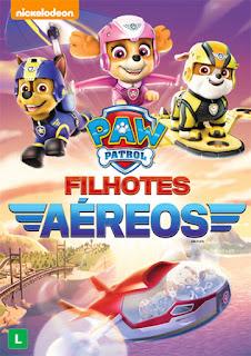 Paw Patrol: Filhotes Aéreos - DVDRip Dublado