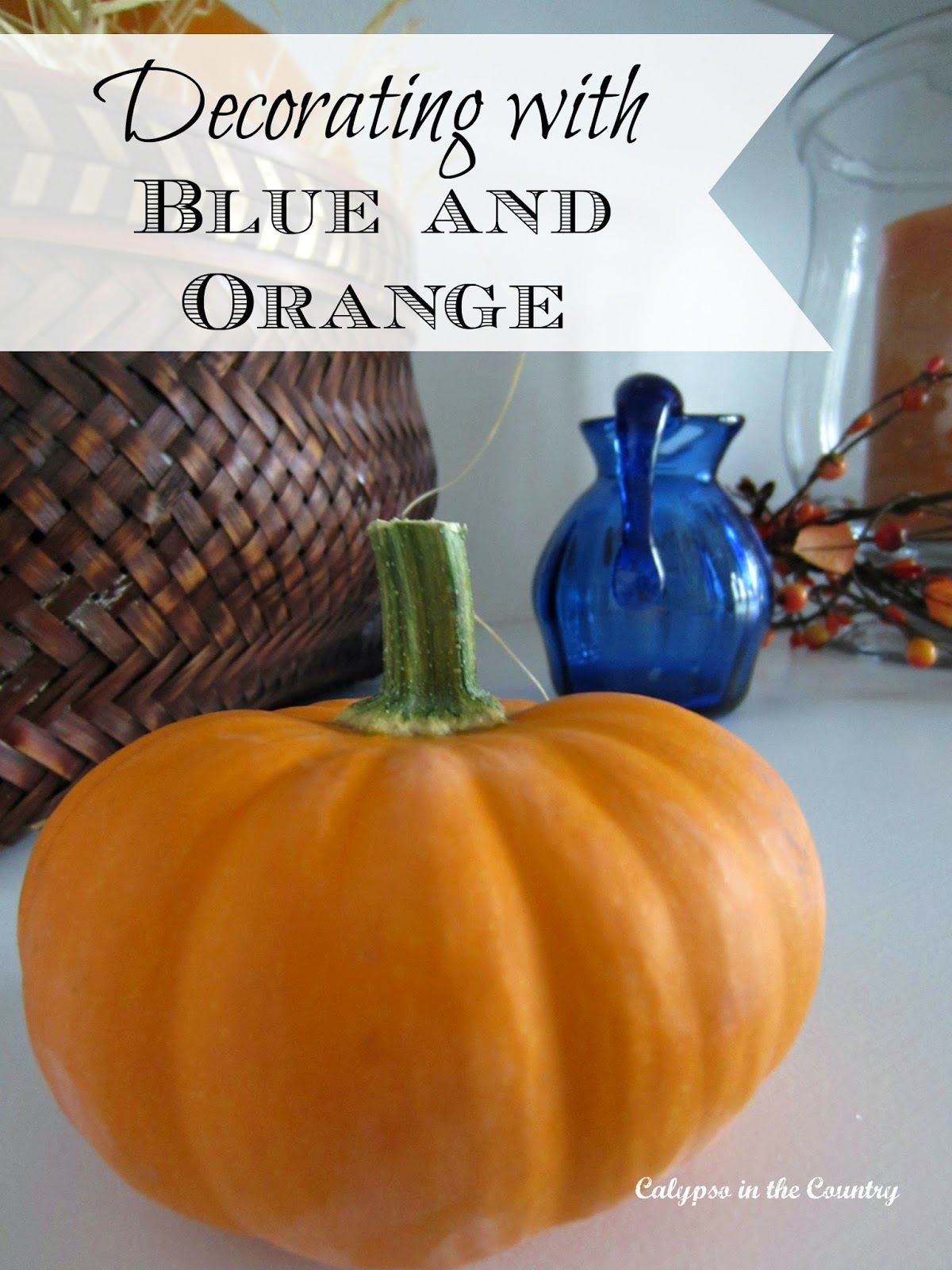 Decorating with Blue and Orange