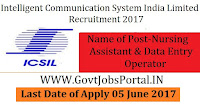 Intelligent Communication Systems India Limited Recruitment 2017– 294 Data Entry Operator, Nursing Assistant
