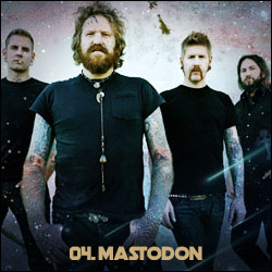 The 24 Greatest Bands In The World Right Now: 04. Mastodon