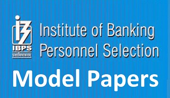 IBPS CWE Clerks Model Papers 2017